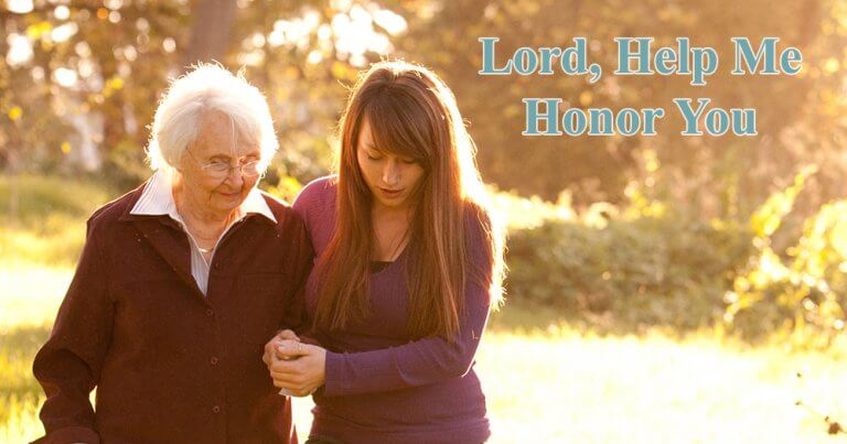 Lord, Help Me Honor You